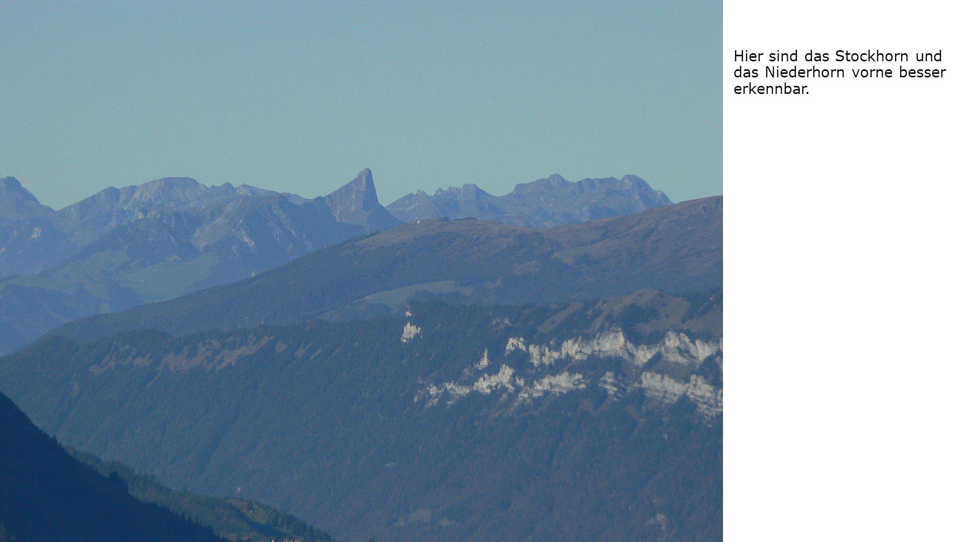 Hier sind das Stockhorn und das Niederhorn vorne besser erkennbar.