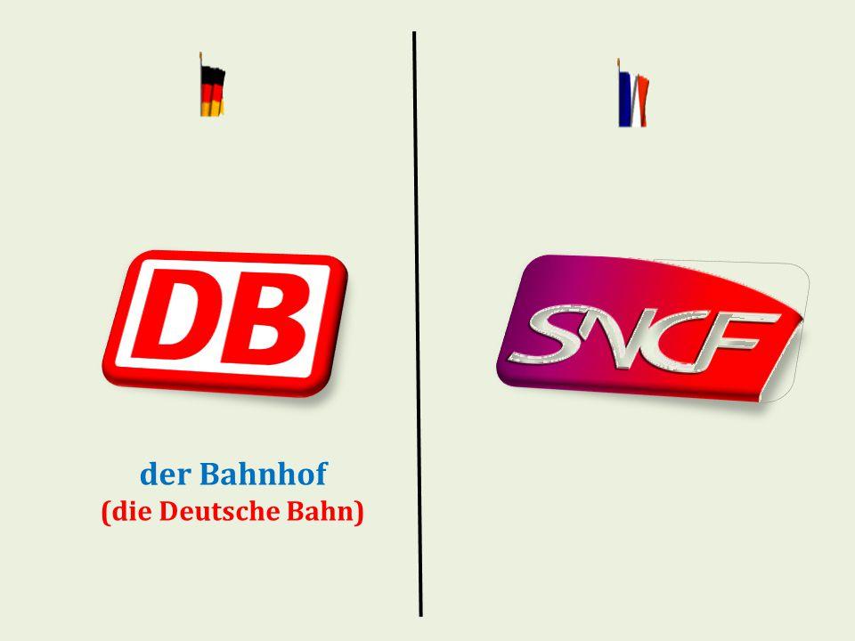 der Bahnhof (die Deutsche Bahn)