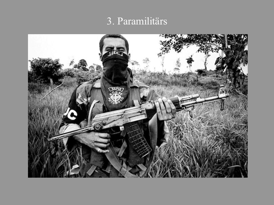 3. Paramilitärs