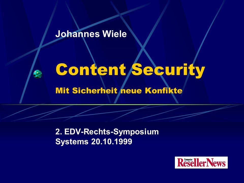 Content Security Mit Sicherheit neue Konfikte 2.