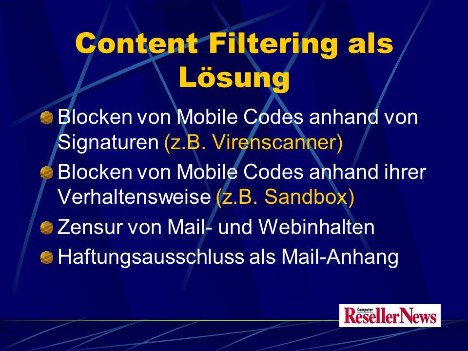 Content Filtering als Problem Technische Content-Kontrolle kann versagen Content Filtering behindert freien Informationsfluss Kollision mit Datenschutz-Belangen (Informationsbezogene Selbstbestimmung) Akzeptanz-Probleme (Kontrolle, Zensur!)