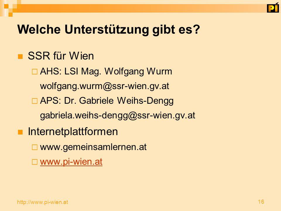16 http://www.pi-wien.at Welche Unterstützung gibt es.