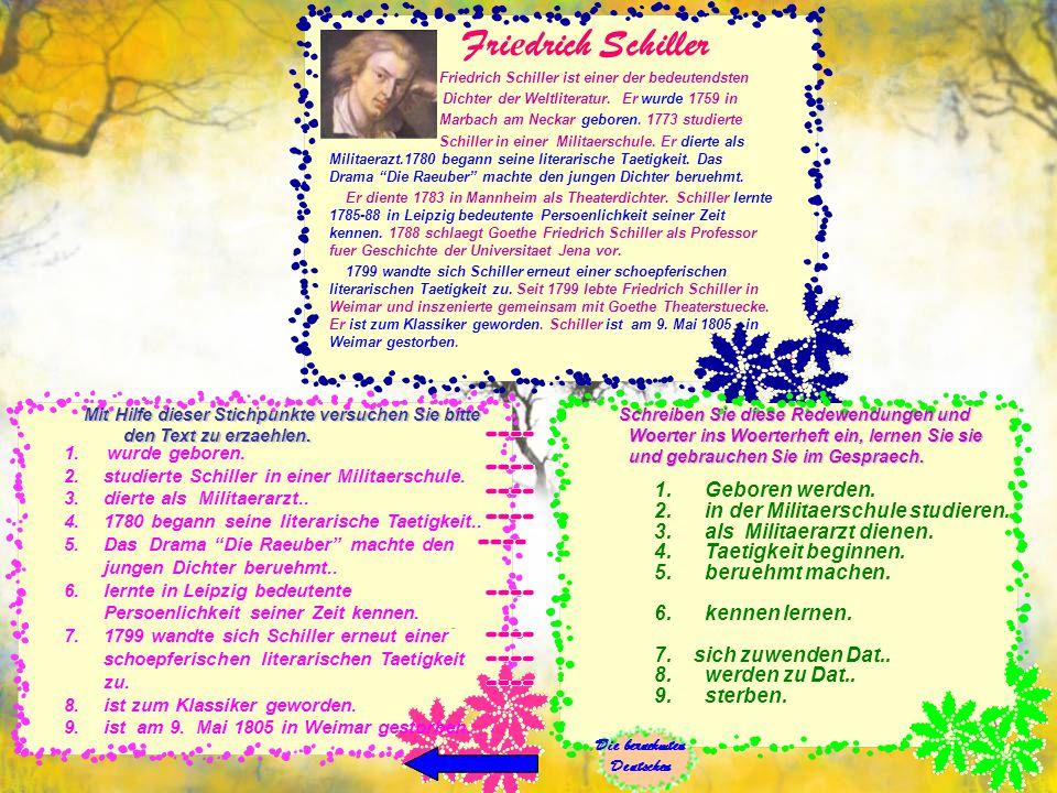 Fri е drich Schiller Friedrich Schiller ist einer der bedeutendsten Dichter der Weltliteratur.