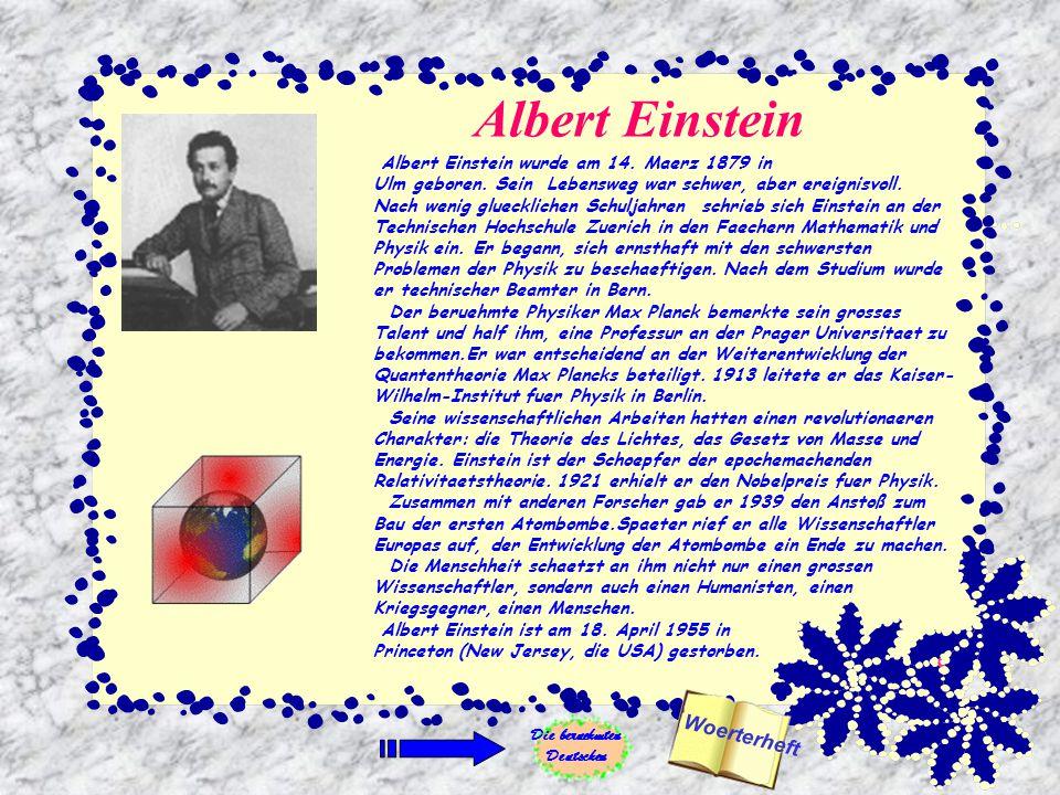 Albert Einstein Albert Einstein wurde am 14.Maerz 1879 in Ulm geboren.