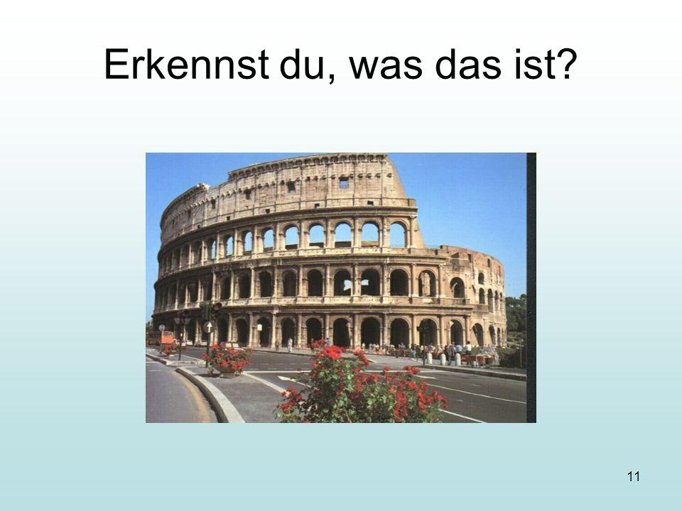 11 Erkennst du, was das ist?