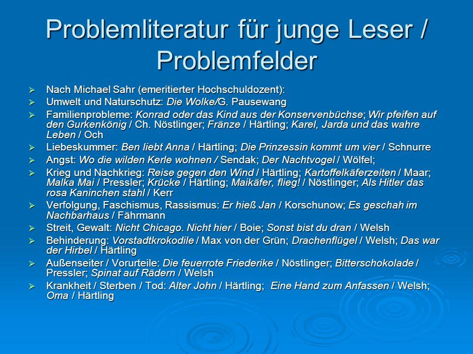 Problemliteratur für junge Leser / Problemfelder  Nach Michael Sahr (emeritierter Hochschuldozent):  Umwelt und Naturschutz: Die Wolke/G. Pausewang