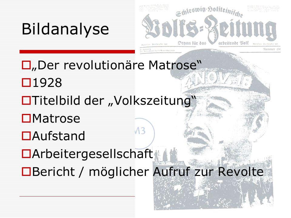 """Bildanalyse  """"Der revolutionäre Matrose""""  1928  Titelbild der """"Volkszeitung""""  Matrose  Aufstand  Arbeitergesellschaft  Bericht / möglicher Aufr"""