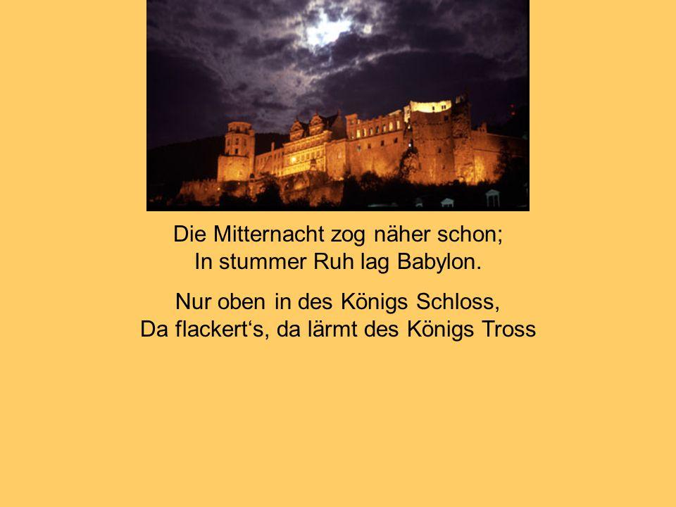 Belsazar ward aber in selbiger Nacht von seinen Knechten umgebracht.