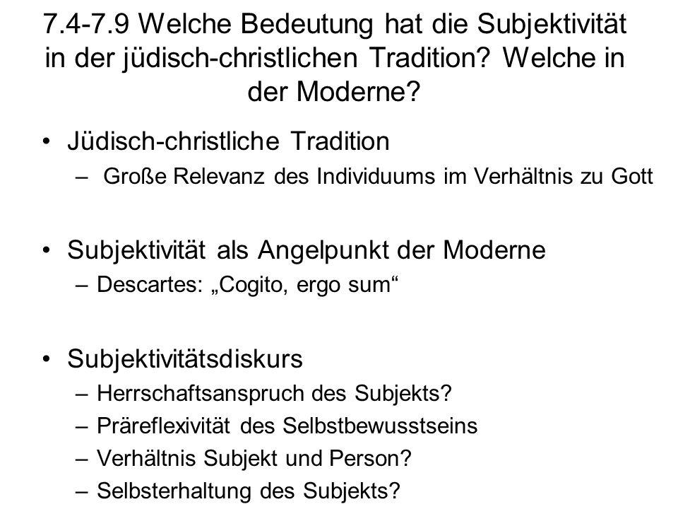 7.4-7.9 Welche Bedeutung hat die Subjektivität in der jüdisch-christlichen Tradition? Welche in der Moderne? Jüdisch-christliche Tradition – Große Rel