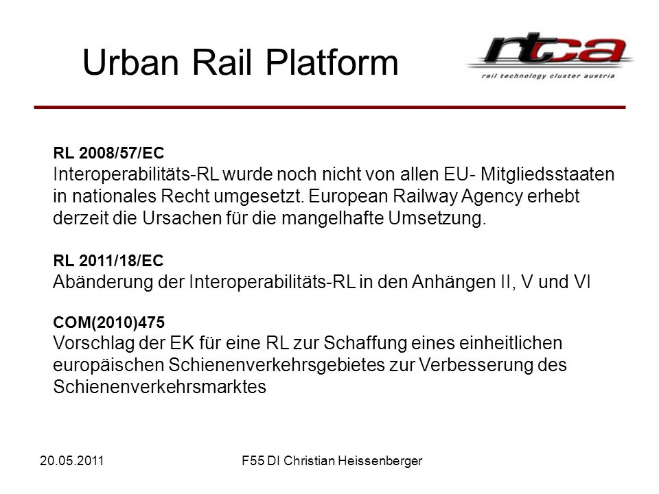 Fundamental Requirements FOR URBAN RAIL SYSTEMS DESIGN, CONSTRUCTION, MANUFACTURE & OPERATIONS (including MAINTENANCE) RECOMMENDED BASIC REFERENCE FOR DEVELOPING A MINIMUM SET OF STANDARDS FOR VOLUNTARY USE IN THE FIELD OF URBAN RAIL ACCORDING TO MANDATE M/486 EN