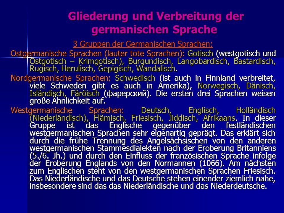 Die Germanischen Sprachen Historischer Überblick über den Entstehungsweg der heutigen germanischen Sprachen Indogermanisch (Indoeuropäisch) 2500 v.Chr Urgermanisch Germanisch 500 v.Chr.