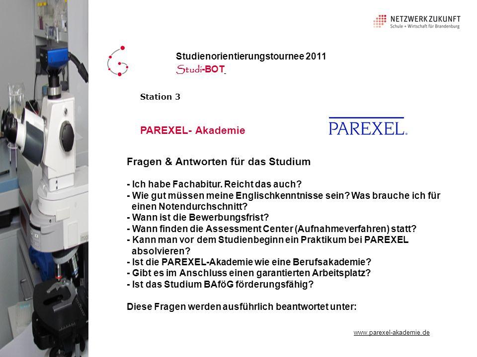 Station 3 PAREXEL- Akademie Fragen & Antworten für das Studium - Ich habe Fachabitur.