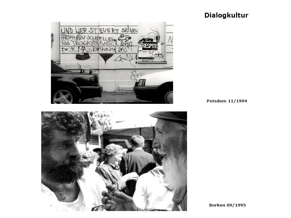 Dialogkultur Borken 09/1995 Potsdam 11/1994