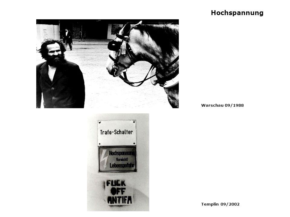 Hochspannung Warschau 09/1988 Templin 09/2002