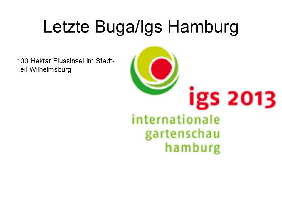 Letzte Buga/Igs Hamburg 100 Hektar Flussinsel im Stadt- Teil Wilhelmsburg