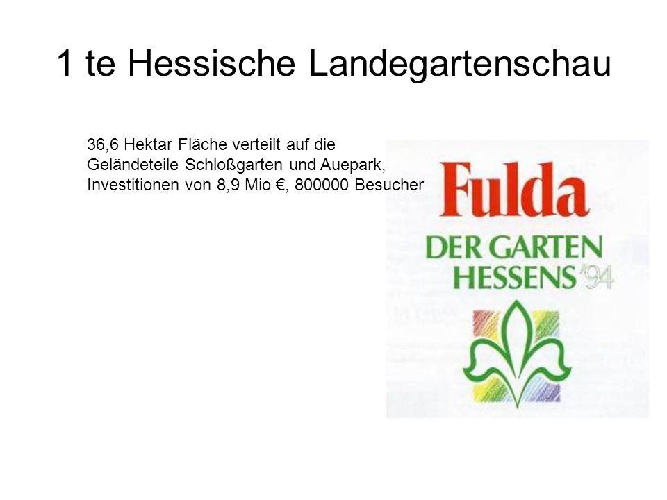 1 te Hessische Landegartenschau 36,6 Hektar Fläche verteilt auf die Geländeteile Schloßgarten und Auepark, Investitionen von 8,9 Mio €, 800000 Besucher
