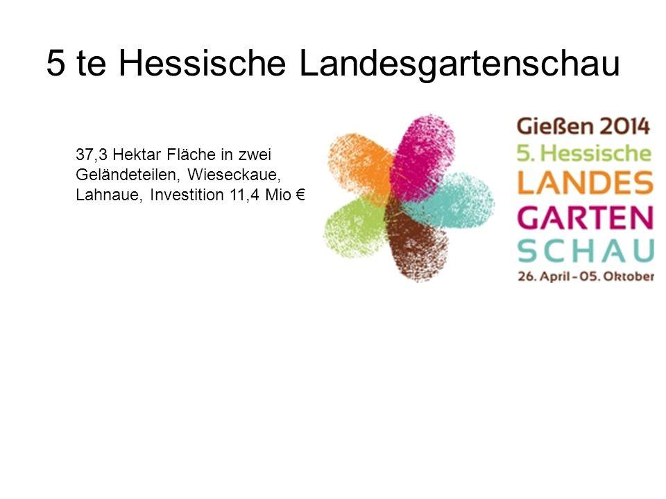 5 te Hessische Landesgartenschau 37,3 Hektar Fläche in zwei Geländeteilen, Wieseckaue, Lahnaue, Investition 11,4 Mio €