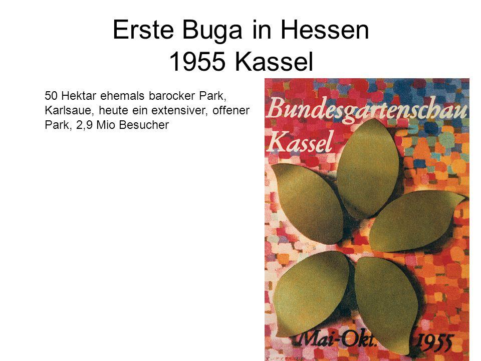 Erste Buga in Hessen 1955 Kassel 50 Hektar ehemals barocker Park, Karlsaue, heute ein extensiver, offener Park, 2,9 Mio Besucher
