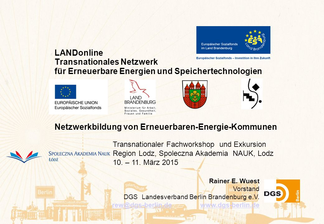 LANDonline Transnationales Netzwerk für Erneuerbare Energien und Speichertechnologien Netzwerkbildung von Erneuerbaren-Energie-Kommunen Rainer E. Wues