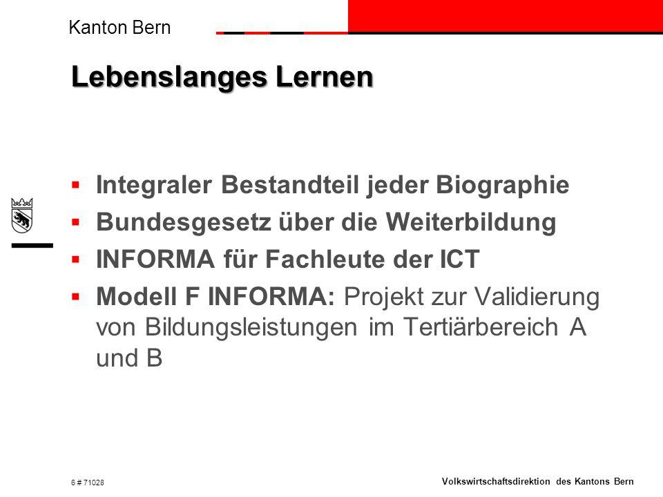 Kanton Bern Volkswirtschaftsdirektion des Kantons Bern IT-Stellensuchende im Kanton Bern  Zuwanderung von Fachkräften aus dem Ausland überdurchschnittlich  Oktober 2013  443 Stellen nicht besetzt  104 Personen mit Abschluss auf Stellensuche 7 # 71028