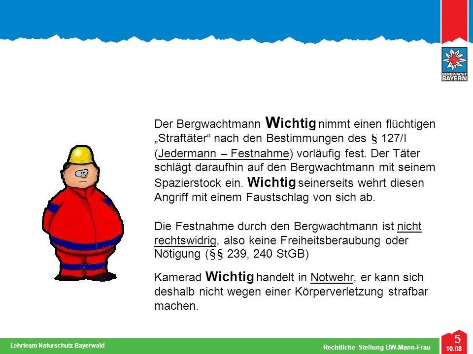 6 10.08 Rechtliche Stellung BW-Mann-Frau Lehrteam Naturschutz Bayerwald Fallbeispiele