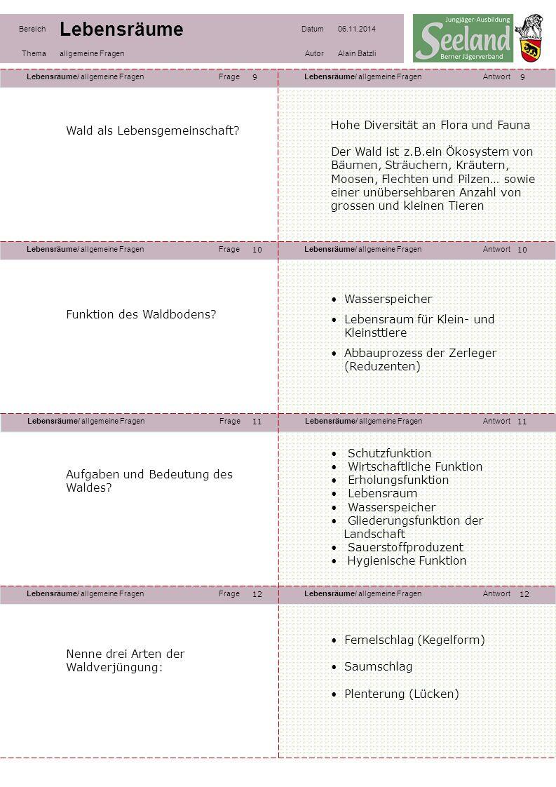 Lebensräume/ allgemeine FragenFrageLebensräume/ allgemeine FragenAntwort Lebensräume/ allgemeine FragenFrageLebensräume/ allgemeine FragenAntwort Lebe