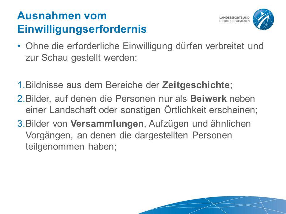 Ausnahmen vom Einwilligungserfordernis Ohne die erforderliche Einwilligung dürfen verbreitet und zur Schau gestellt werden: 1.Bildnisse aus dem Bereic