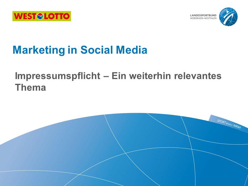 Impressumspflicht – Ein weiterhin relevantes Thema Marketing in Social Media