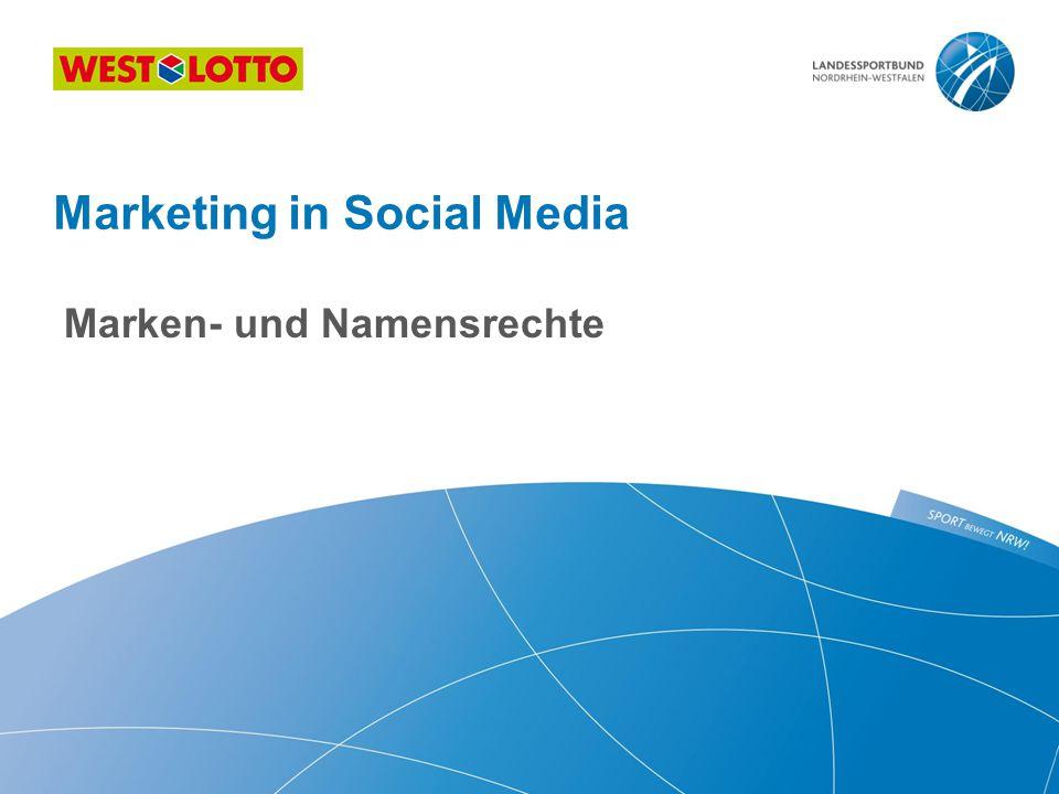 Marken- und Namensrechte Marketing in Social Media