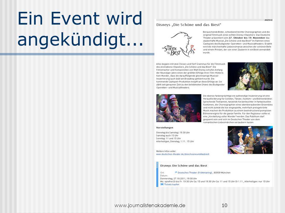www.journalistenakademie.de 10 Ein Event wird angekündigt...