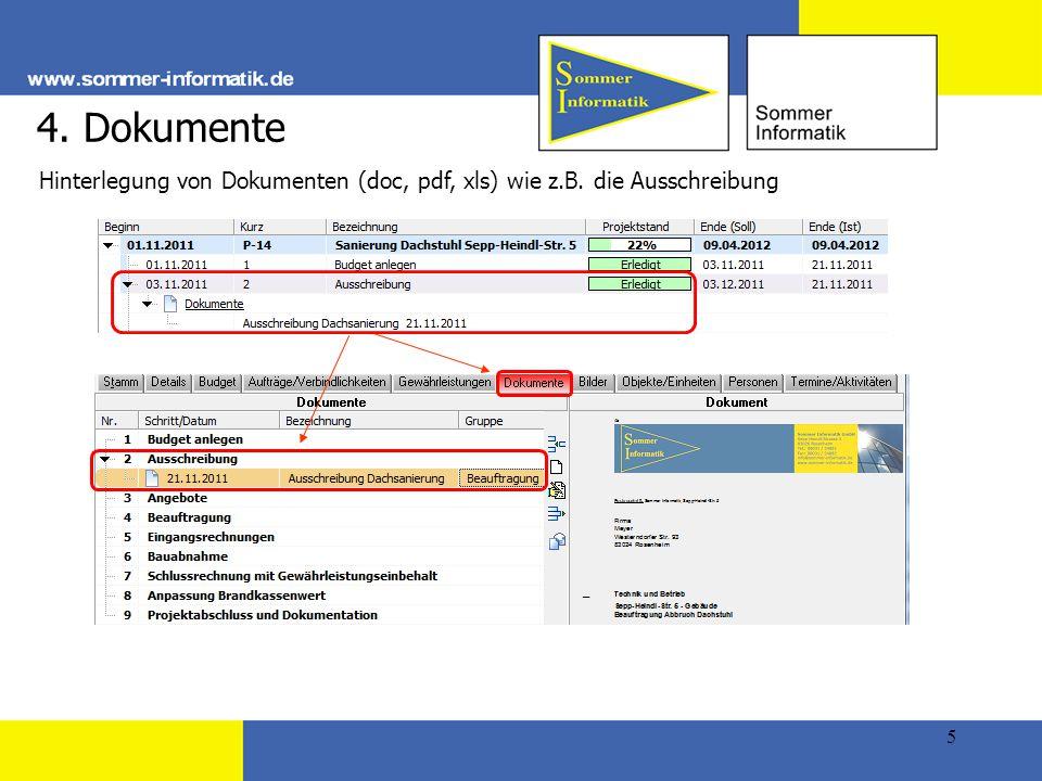 5 4. Dokumente Hinterlegung von Dokumenten (doc, pdf, xls) wie z.B. die Ausschreibung