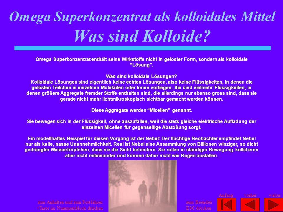 """Omega Superkonzentrat enthält seine Wirkstoffe nicht in gelöster Form, sondern als kolloidale """"Lösung"""". Was sind kolloidale Lösungen? Kolloidale Lösun"""