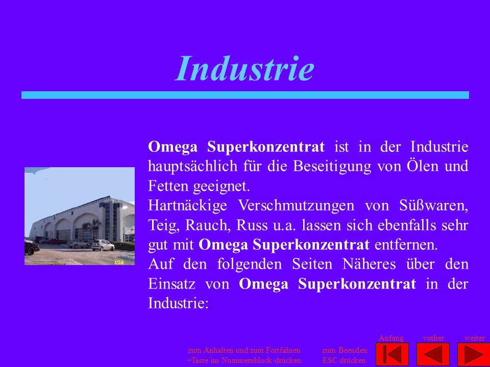 Industrie Omega Superkonzentrat ist in der Industrie hauptsächlich für die Beseitigung von Ölen und Fetten geeignet. Hartnäckige Verschmutzungen von S