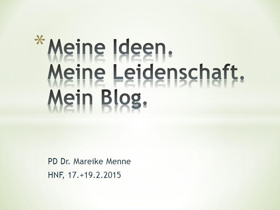 PD Dr. Mareike Menne HNF, 17.+19.2.2015