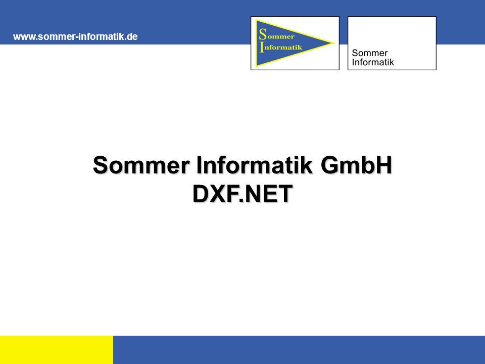 www.sommer-informatik.de 1 Sommer Informatik GmbH DXF.NET