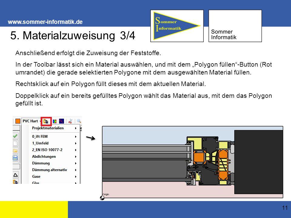 www.sommer-informatik.de 11 5. Materialzuweisung 3/4 Anschließend erfolgt die Zuweisung der Feststoffe. In der Toolbar lässt sich ein Material auswähl