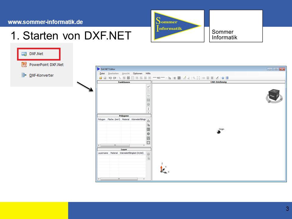 www.sommer-informatik.de 3 1. Starten von DXF.NET