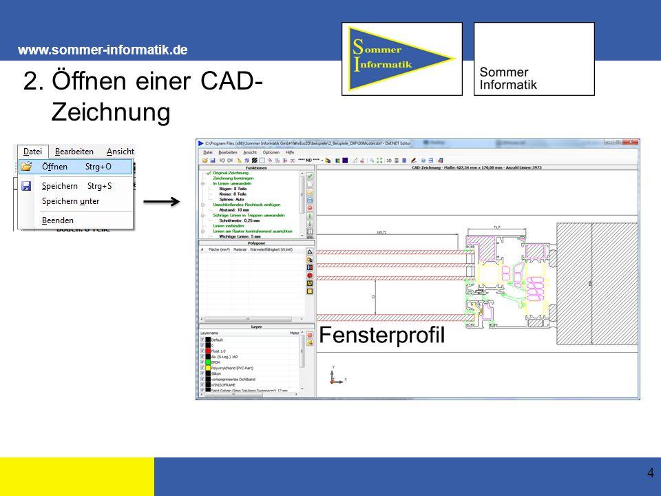 www.sommer-informatik.de 4 2. Öffnen einer CAD- Zeichnung
