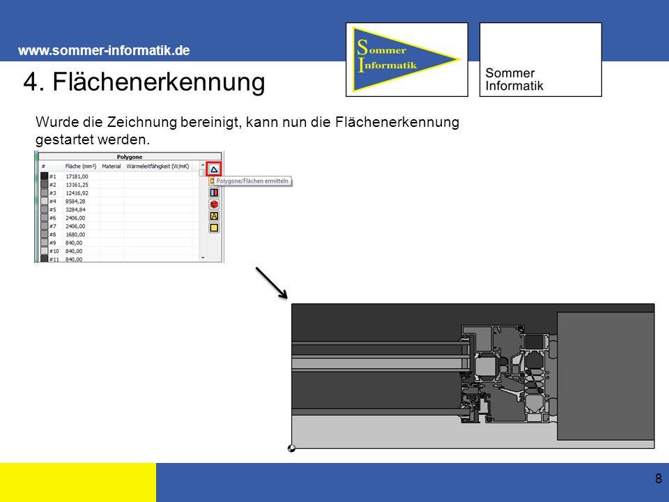 www.sommer-informatik.de 8 4. Flächenerkennung Wurde die Zeichnung bereinigt, kann nun die Flächenerkennung gestartet werden.