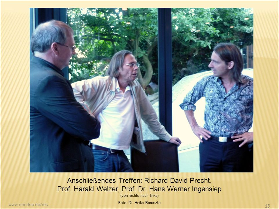 Anschließendes Treffen: Richard David Precht, Prof. Harald Welzer, Prof. Dr. Hans Werner Ingensiep (von rechts nach links) Foto: Dr. Heike Baranzke 15