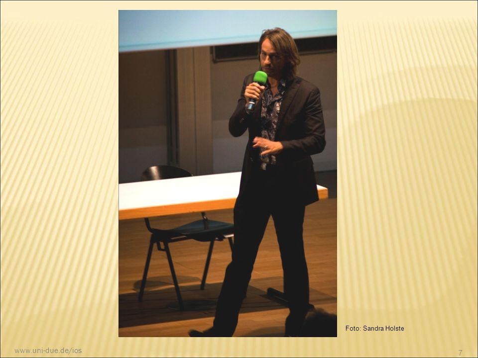 Foto: Sandra Holste 8 www.uni-due.de/ios