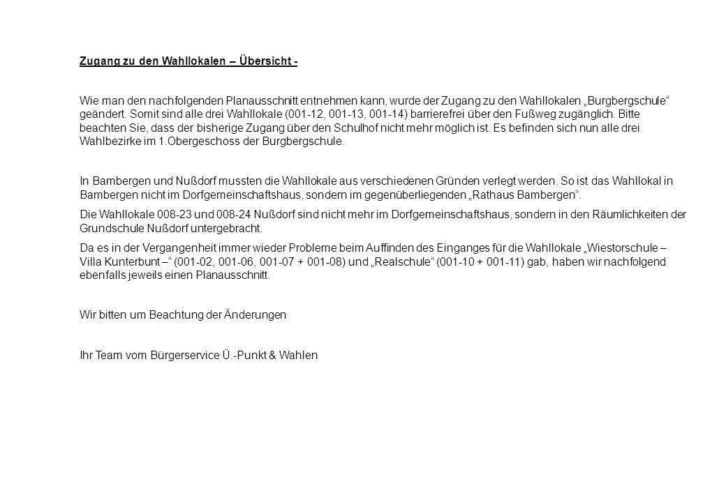 "Zugang zu den Wahllokalen – Übersicht - Wie man den nachfolgenden Planausschnitt entnehmen kann, wurde der Zugang zu den Wahllokalen ""Burgbergschule geändert."