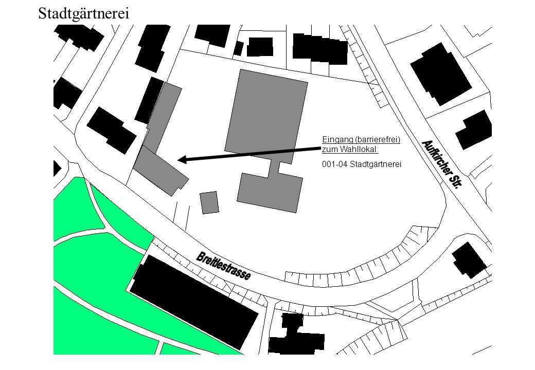 Stadtgärtnerei Eingang (barrierefrei) zum Wahllokal: 001-04 Stadtgärtnerei
