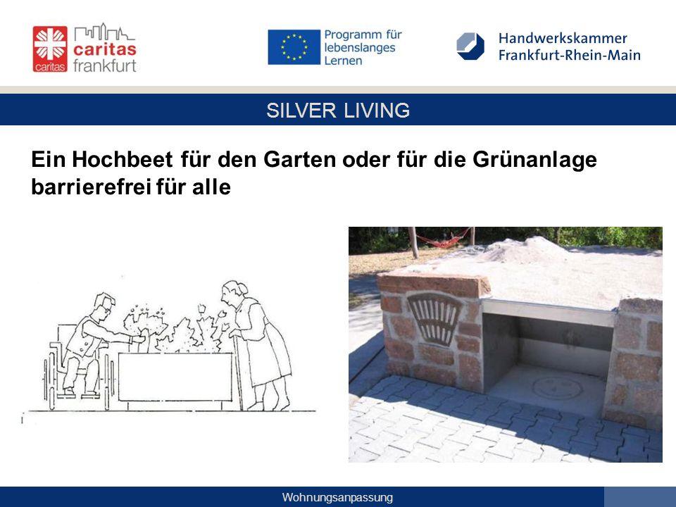 SILVER LIVING Wohnungsanpassung Ein Hochbeet für den Garten oder für die Grünanlage barrierefrei für alle