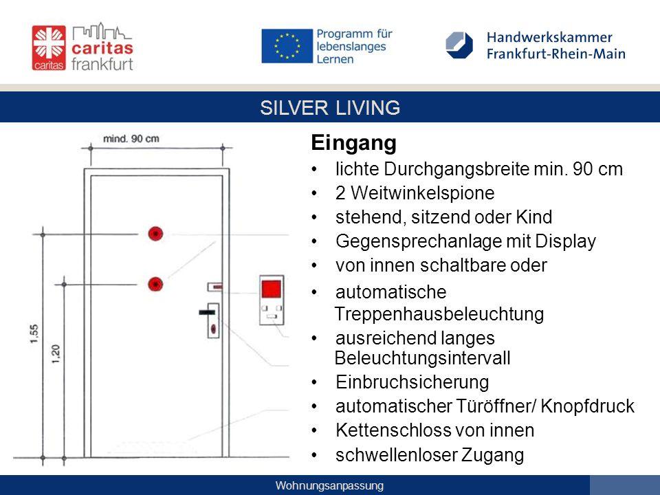SILVER LIVING Wohnungsanpassung Eingang lichte Durchgangsbreite min. 90 cm 2 Weitwinkelspione stehend, sitzend oder Kind Gegensprechanlage mit Display