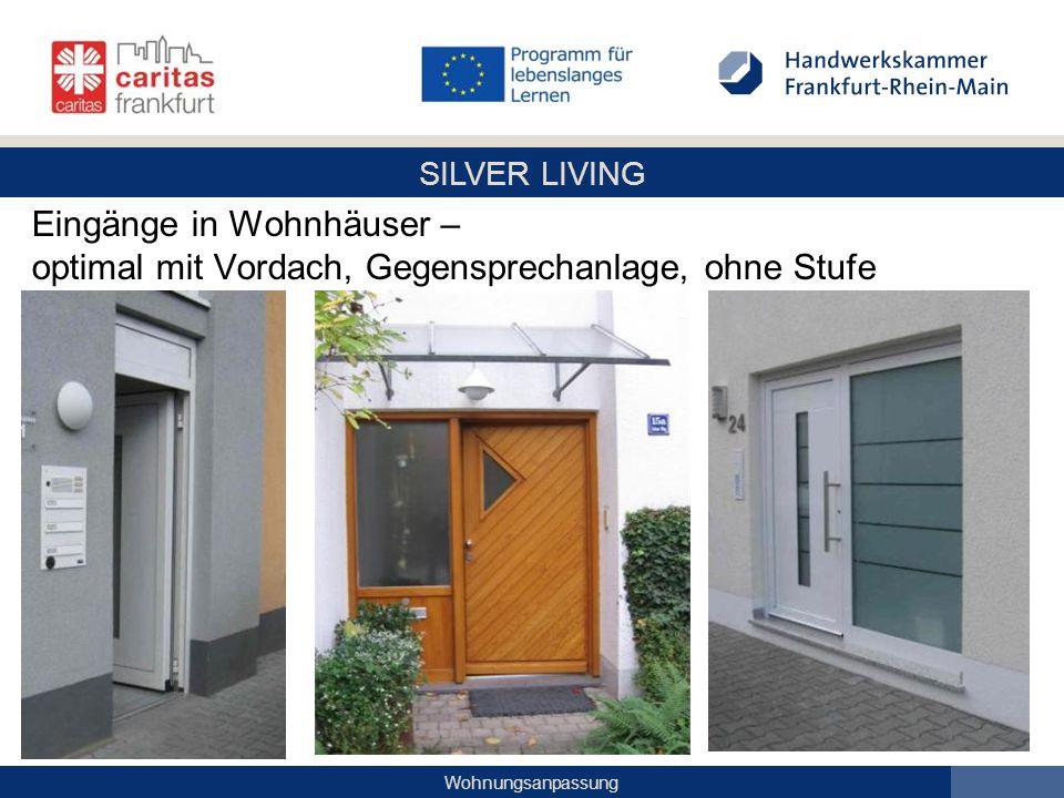 SILVER LIVING Wohnungsanpassung Eingänge in Wohnhäuser – optimal mit Vordach, Gegensprechanlage, ohne Stufe