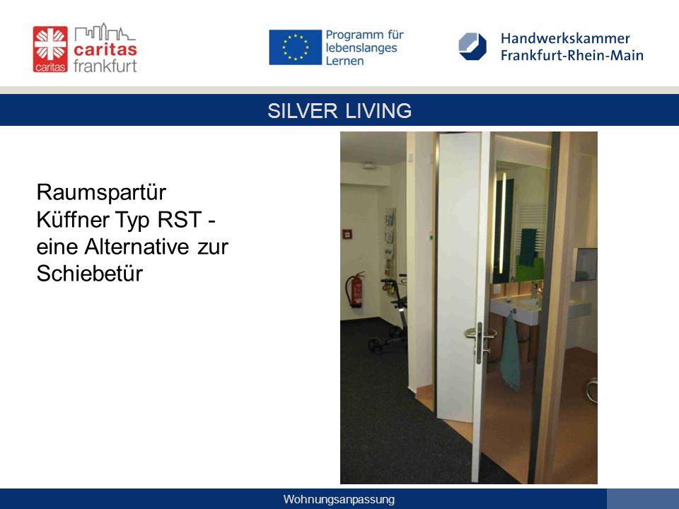 SILVER LIVING Wohnungsanpassung Raumspartür Küffner Typ RST - eine Alternative zur Schiebetür