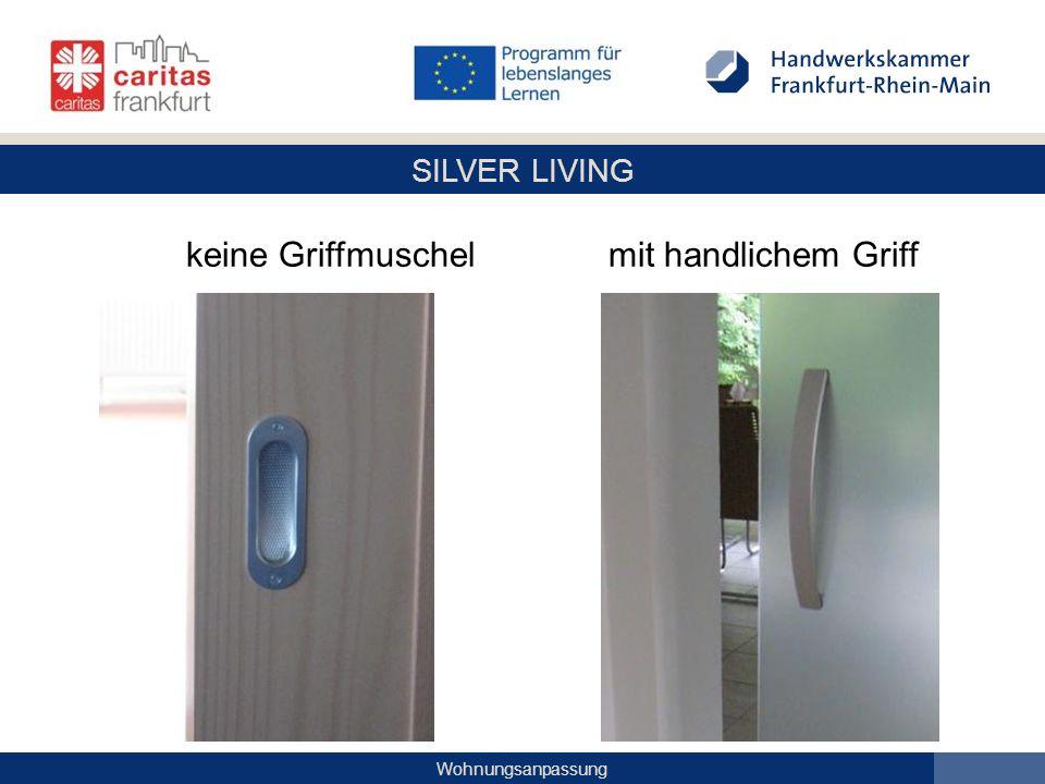 SILVER LIVING Wohnungsanpassung keine Griffmuschel mit handlichem Griff