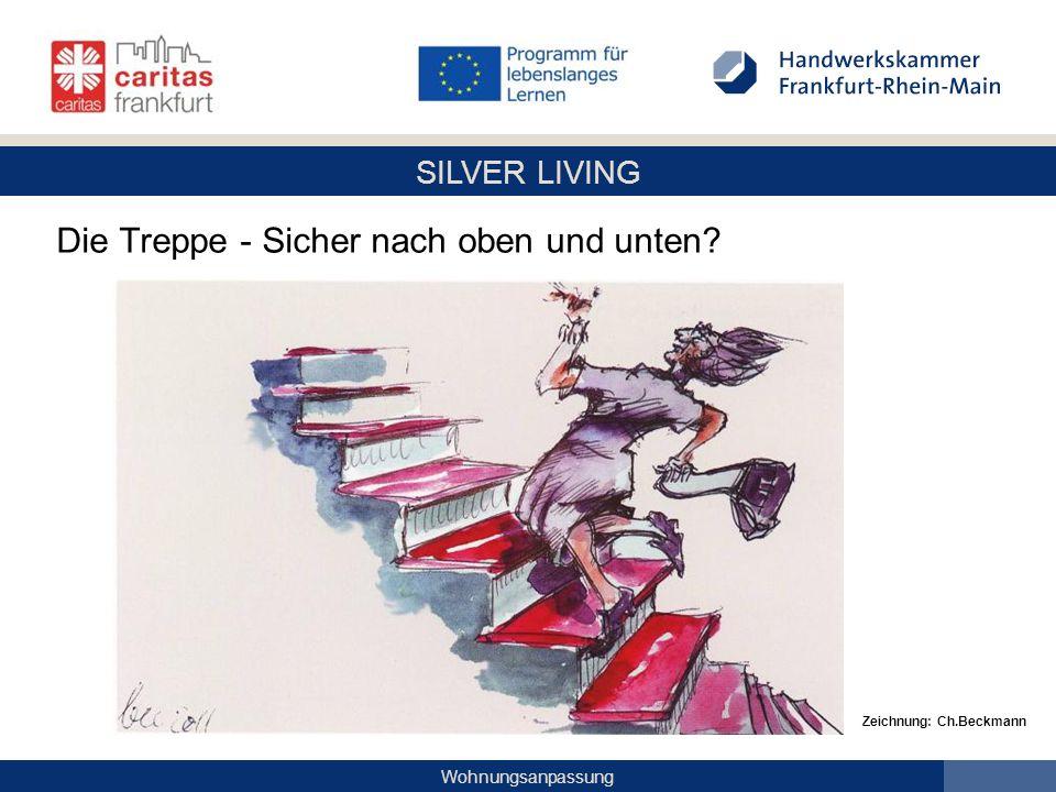 SILVER LIVING Wohnungsanpassung Die Treppe - Sicher nach oben und unten? Zeichnung: Ch.Beckmann