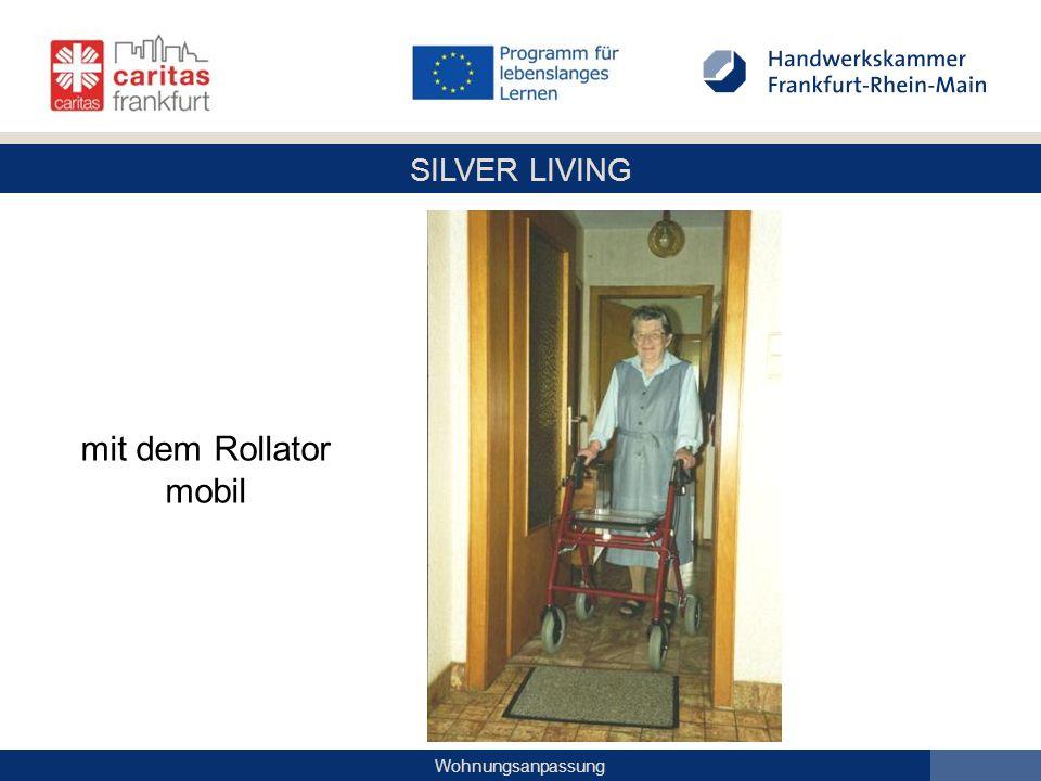 SILVER LIVING Wohnungsanpassung mit dem Rollator mobil